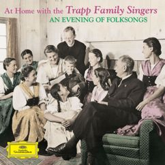 "Trapp Family Singers, Franz Prelate Dr. Wasner: The Farmer's Boy (""The sun has set behind yon hills"")"
