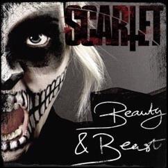SCARLET: Beauty & Beast