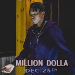 Million Dolla: Dec 25th