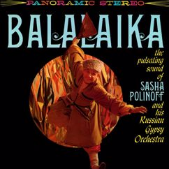 Sasha Polinoff and His Russian Gypsy Orchestra: Balalaika