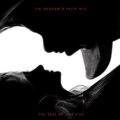 Tim McGraw & Faith Hill: The Rest of Our Life