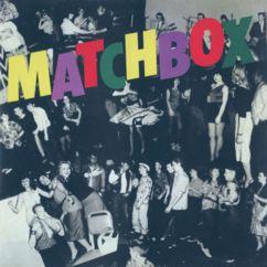 Matchbox: Everybody Needs a Little Love