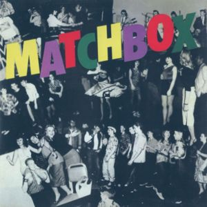 Matchbox: Everybody Needs a Little Love