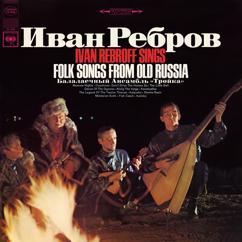 Ivan Rebroff & Balalaika Ensemble Troika: Ivan Rebroff Sings Folk Songs from Old Russia