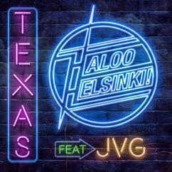 Haloo Helsinki! feat. JVG: TEXAS