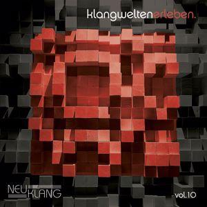 Various Artists: Neuklang Klangwelten, Vol. 10
