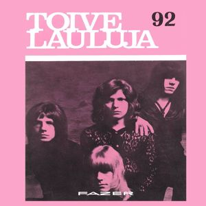 Various Artists: Toivelauluja 92 - 1972