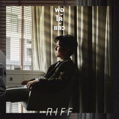 RIFF: Enough