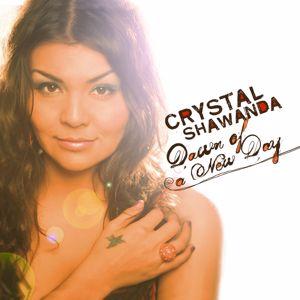 Crystal Shawanda: Dawn Of A New Day