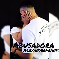 Alexander Frank: Abusadora