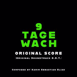 K.S.Elias: 9 Tage Wach (Original Score)