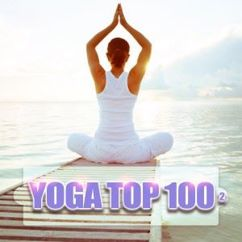 Various Artists: Yoga Top 100, Vol. 2