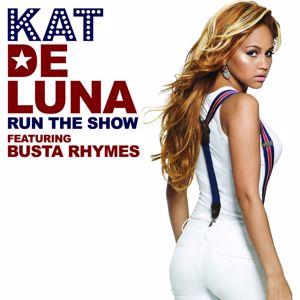 Kat DeLuna feat. Busta Rhymes: Run The Show
