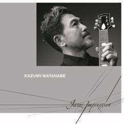 Kazumi Watanabe: Jazz Impression