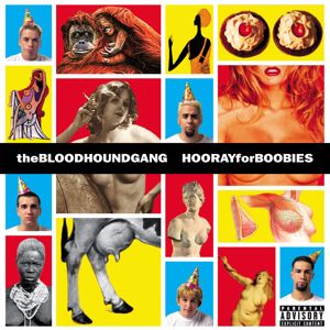 Bloodhound Gang: Hooray For Boobies