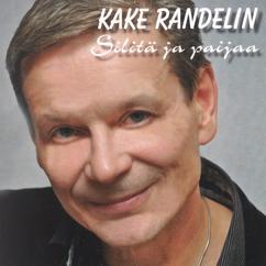 Kake Randelin: Silitä ja paijaa