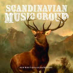 Scandinavian Music Group: Näin minä vihellän matkallani