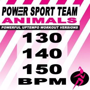 Power Sport Team: Aminals (Powerful Uptempo Cardio, Fitness, Crossfit & Aerobics Workout Versions)