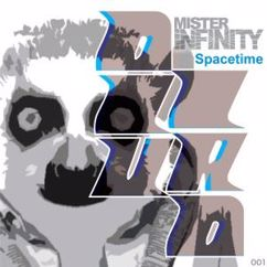 Mister Infinity: Spacetime