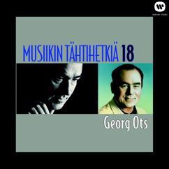 Georg Ots: Musiikin tähtihetkiä 18 - Georg Ots