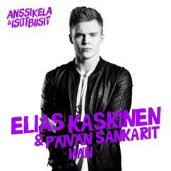 Elias Kaskinen & Päivän Sankarit: Hän