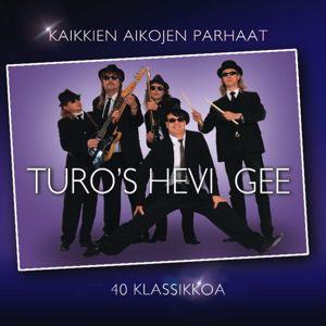Turo's Hevi Gee: Kaikkien aikojen parhaat - 40 klassikkoa