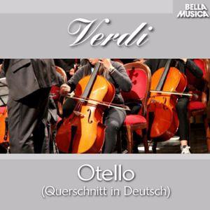 Städtisches Orchester Augsburg: Verdi: Otello (Querschnitt in Deutscher Sprache)