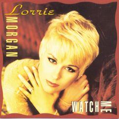 Lorrie Morgan: Watch Me