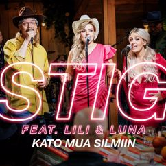 STIG, Lili & Luna: Kato mua silmiin (feat. Lili & Luna) [Vain elämää kausi 11]