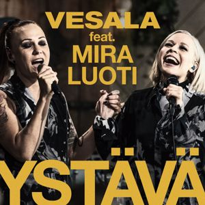 Vesala: Ystävä (feat. Mira Luoti) [Vain elämää kausi 10]