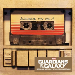 Various Artists: Guardians of the Galaxy: Awesome Mix Vol. 1 (Original Motion Picture Soundtrack)