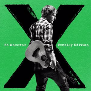 Ed Sheeran: x (Wembley Edition)