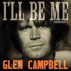 Glen Campbell: Glen Campbell: I'll Be Me