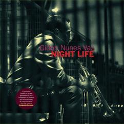 Gidon Nunes Vaz: Night Life