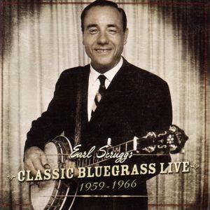 Earl Scruggs: Classic Bluegrass Live 1959-1966 (Live)