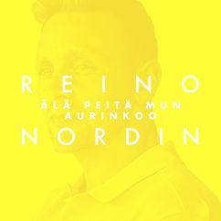 Reino Nordin: Älä peitä mun aurinkoo (Vain elämää kausi 11)