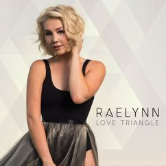 RaeLynn: Love Triangle
