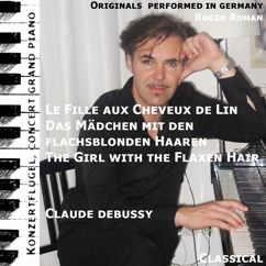 Claude Debussy: The Girl With The Flaxen Hair / Das Mädchen mit den blonden Haaren / Le fille aux chevaux de lin