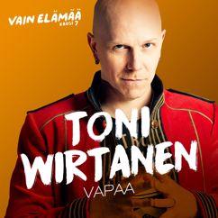 Toni Wirtanen: Vapaa (Vain elämää kausi 7)