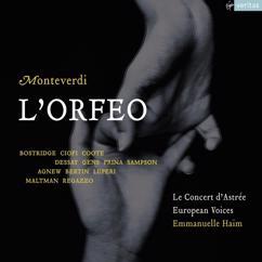 "Emmanuelle Haïm/Le Concert d'Astrée/Christopher Maltman/Pascal Bertin/Paul Agnew/Richard Burkhard/Ian Bostridge/Patrizia Ciofi: Monteverdi: L'Orfeo, favola in musica, SV 318, Act 1: ""Ma tu, gentil cantor"" (Pastore I)"