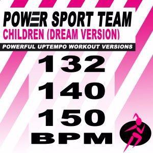 Power Sport Team: Children (Dream Version) [Powerful Uptempo Cardio, Fitness, Crossfit & Aerobics Workout Versions]