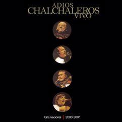 Los Chalchaleros: Adiós Chalchaleros (En Vivo)