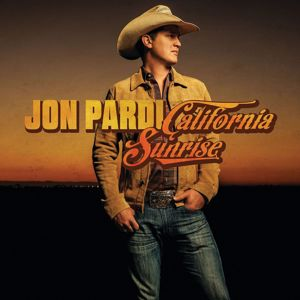 Jon Pardi: California Sunrise