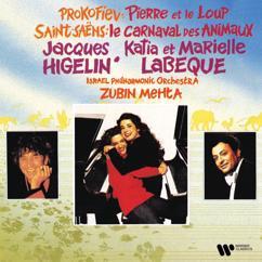 Jacques Higelin, Katia Labèque, Marielle Labèque, Israel Philharmonic Orchestra & Zubin Mehta: Prokofiev: Pierre et le loup - Saint-Saëns: Le carnaval des animaux