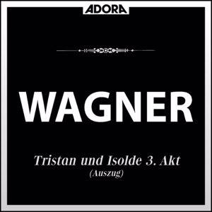 Symphonieorchester Innsbruck, Robert Wagner, Bamberger Symphoniker, Heinrich Hollreiser: Wagner: Tristan und Isolde - Lohengrin (Auszüge)