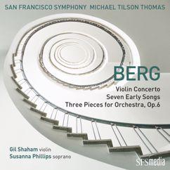 San Francisco Symphony, Michael Tilson Thomas: Berg: Seven Early Songs: Traumgekrönt