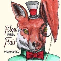 Filou meets Flair: Meanwhile