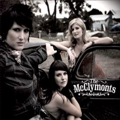 The McClymonts: Baby's Gone Home