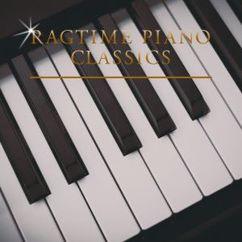 Ragtime Piano Classics: Ragtime Piano Classics