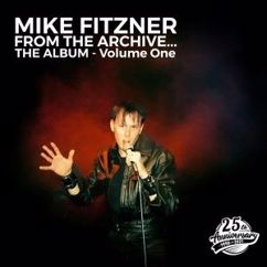 Mike Fitzner: From the Archive, Vol. 1